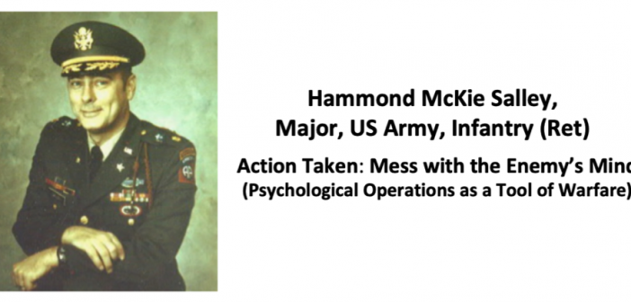 Speaker Briefing: Hammond McKie Salley , Major, US Army, Infantry (Ret)