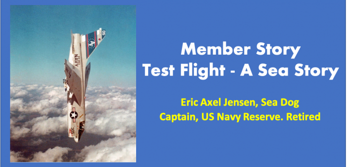 Member Stories: Test Flight – A Sea Story